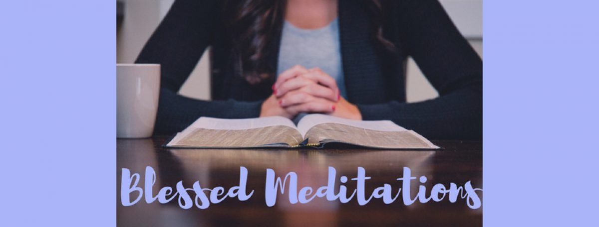 Blessed Mediations